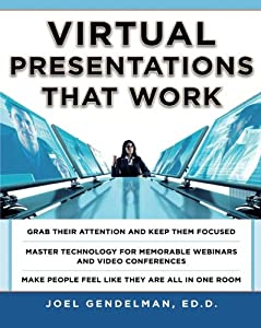 Virtual Presentations That Work (Business Skills and Development)