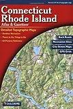 Connecticut/Rhode Island Atlas and Gazetteer (Connecticut, Rhode Island Atlas & Gazetteer)