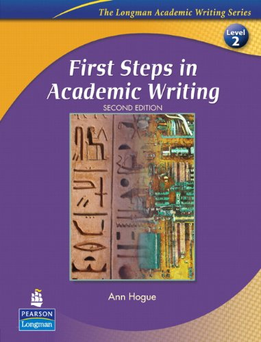 First Steps in Academic Writing (The Longman Academic Writing Series, Level 2), 2nd Edition