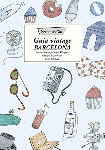 Seagram's Gin : guía vintage Barcelona