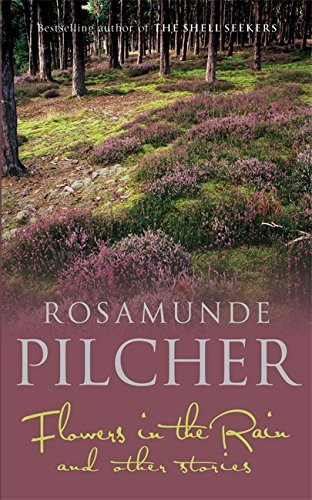Flowers In The Rain by Rosamunde Pilcher