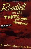 Roadkill on the Three-Chord Highway, Colin Escott, 0415937833