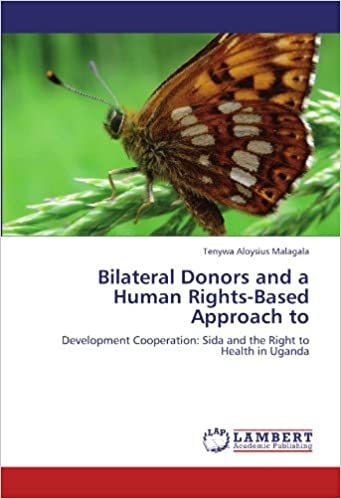 Lataa PDF-tiedosto ilmaiseksi Bilateral Donors and a Human Rights-Based Approach to: Development Cooperation:  Sida and the Right to Health in Uganda PDF