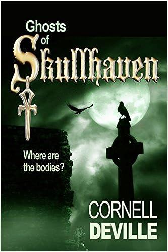 Elektroniikan oppikirjan lataus Ghosts of Skullhaven B00JFJPAYS by Cornell DeVille Suomeksi PDF FB2 iBook
