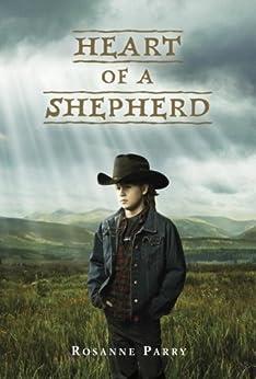 Heart of a Shepherd by [Parry, Rosanne]