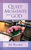 Quiet Moments with God for Women, David C Cook, 1562926659
