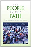 The People in Our Path, Richard Lynn Deemy, 1450071465