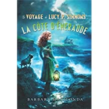 série Le voyage de Lucy P. Simmons, tome 3 - La côte d'émeraude