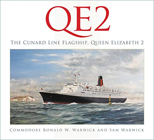 Qe2 Collection - QE2: The Cunard Line Flagship