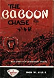 img - for The baboon chase, and other new missionary stories. book / textbook / text book