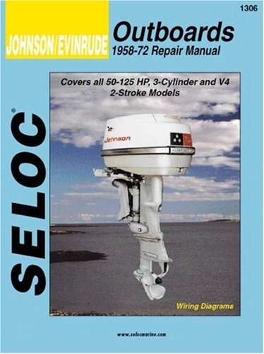 By Seloc - Johnson/Evinrude Outboards, 3-4 Cylinders, 1958-72 (Seloc Marine (1998-03-16) [Paperback]
