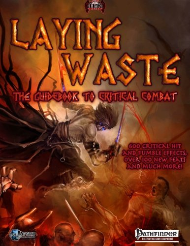 Laying Waste: A Guidebook to Critical Combat: Amazon.es ...