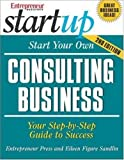 img - for Start Your Own Consulting Business book / textbook / text book