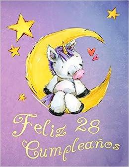 Feliz 28 Cumpleaños: ¡Mejor que una tarjeta de cumpleaños ...