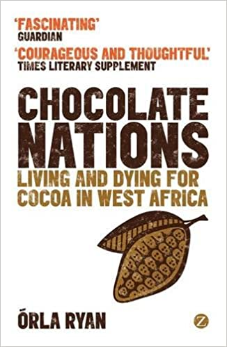 Book Chocolate Nations: Living and Dying for Cocoa in West Africa (African Arguments)
