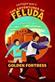 The Golden Fortress: The Adventures of Feluda (English and Bengali Edition)