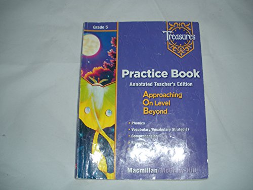 Treasures: A Reading/Language Arts Program, Grade 5, Practice Book Blackline Masters: Teacher's Annotated Edition