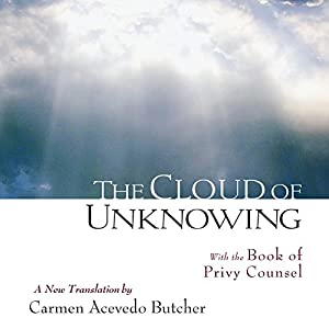 The Cloud of Unknowing: With the Book of Privy Counsel Audiobook