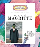Rene Magritte (Getting to Know the World's Greatest Artists)