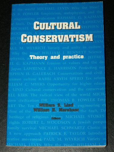Product picture for Cultural Conservatism Theory and Practice