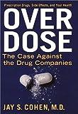 Overdose, Jay S. Cohen, 1585421235