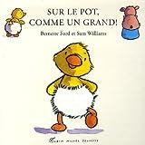"""Afficher """"Sur le pot, comme un grand !"""""""