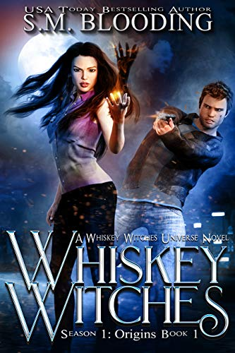 Whiskey Witches (Whiskey Witches - Origins Book 1) ()