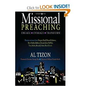 Missional Preaching: Engage Embrace Transform Al Tizon