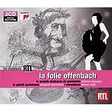 La Folie Offenbach : La Grande duchesse de Gérolstein / La Gaîté Parisienne (Coffret 3 CD)