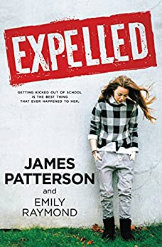 Expelled by [Patterson, James]