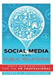 img - for Social Media and Public Relations: Eight New Practices for the PR Professional book / textbook / text book