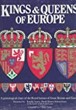 Kings and Queens of Europe : A Genealogical Chart of the Royal Houses of Great Britain and Europe, Taute, Anne, 080786501X