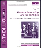img - for CIMA Study System 05: Financial Accounting and Tax Principles: For May and November 2005 Exams (Cima Study Systems Managerial Level 2005 S.) book / textbook / text book