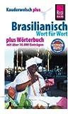 Reise Know-How Sprachführer Brasilianisch - Wort für Wort plus Wörterbuch: Kauderwelsch-Band 21+