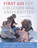 First Aid for Colleges and Universities, Brent Q. Hafen and Daniel Limmer, 0805328483