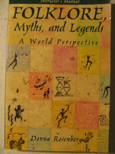 Folklore, Myths, and Legends: A World Perspective