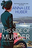 This Side of Murder (A Verity Kent Mystery Book 1)