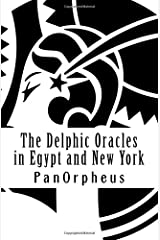 The Delphic Oracles in Egypt and New York Paperback