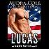 Lucas: An Army Wives Novel