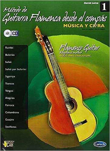Método de Guitarra Flamenca desde el Compás, Volumen 1 Carisch Music Lab Spagna: Amazon.es: David Leiva Prados, Guitar: Libros