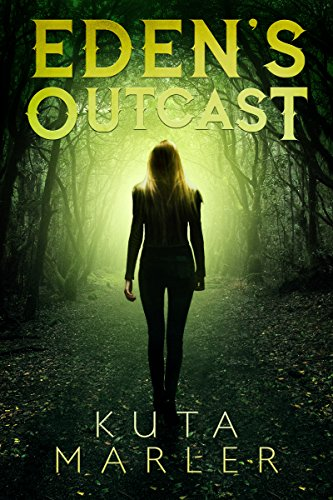 #freebooks – Eden's Outcast by Kuta Marler – Free until June 10