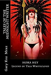 Hoka Hey: Legend of Tala Whitecloud