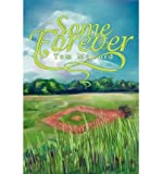 img - for [ Some Forever By McCord, Tom ( Author ) Paperback 2002 ] book / textbook / text book