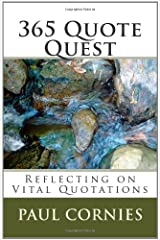 365 Quote Quest: Reflecting on Vital Quotations Paperback