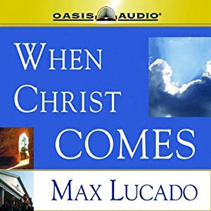 When Christ Comes Audiobook