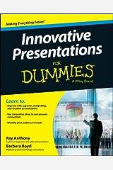 Innovative Presentations For Dummies Kindle Edition