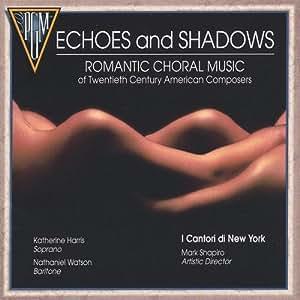 Echoes & Shadows