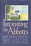 Inventing the Abbotts, Sue Miller, 0060157550