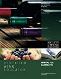 Certified Wine Educator Manual for Candidates