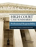 High Court Case Summaries on Professional Responsibility, Keyed to Gillers, 9th, Publishers Editorial Staff, 0314291628
